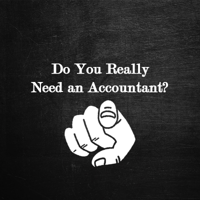 Do you really need an Accountant?